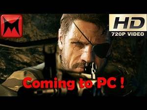 Metal Gear Solid V The Phantom Pain and Ground Zeroes Coming to Steam and PC MGS1 PC gameplay HD720p