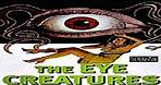 The Eye Creature 1965 -- aka Attack of the Eye Creatures -- A Sci-fi / Horror Movie Full Length