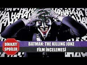 BATMAN: THE KILLING JOKE | Film İncelemesi