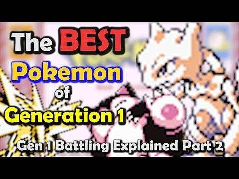 The BEST Pokemon of Gen 1 - Gen 1 Battling EXPLAINED Part 2
