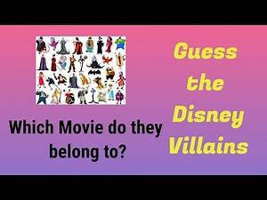 DISNEY TRIVIA Which Disney Movies do these Villains belong to? QUIZ