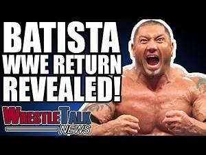 Batista WWE RETURN REVEALED! | WrestleTalk News Oct 2018