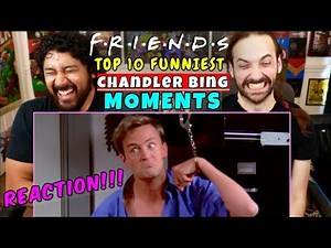 TOP 10 Funniest CHANDLER Moments On FRIENDS - REACTION!!!