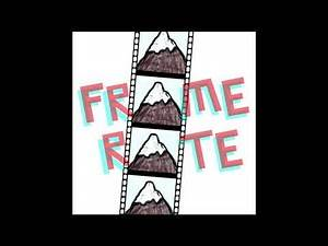 137. Frame Rate: Freaked (Feat. Katie Willert)