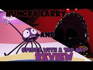 Star vs The Forces of Evil Review - Hungry Larry and Spider With a Top Hat