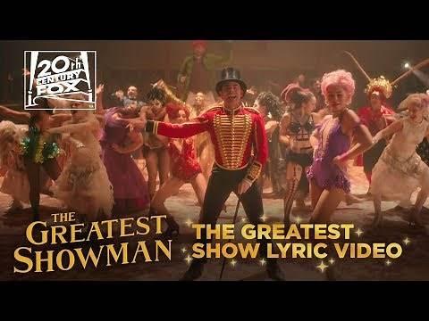 "The Greatest Showman   ""The Greatest Show"" Lyric Video   Fox Family Entertainment"