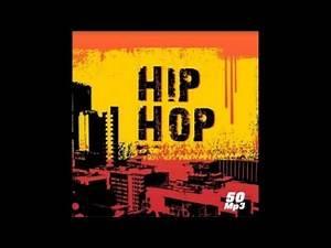 Hip Hop - Full Album