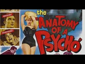 Anatomy of a Psycho (1961) Crime, Drama, Thriller Full Length Movie