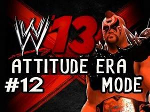 WWE 13: Attitude Era Mode On LEGEND Ep.12: PAIN IN THE ASS