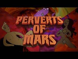 Trailer - Perverts of Mars