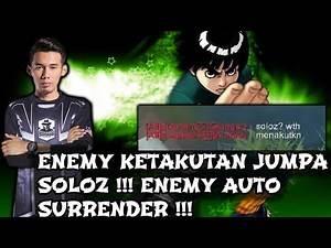 Enemy Ketakutan Jumpa Soloz !!! Enemy Auto Surrender !!! Soloz Gameplay Mobile Legends