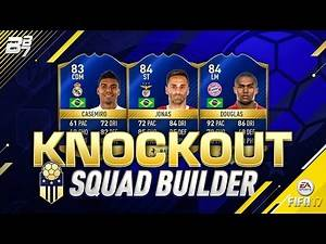 CHEAP KNOCKOUT SQUAD BUILDER! | FIFA 17 ULTIMATE TEAM