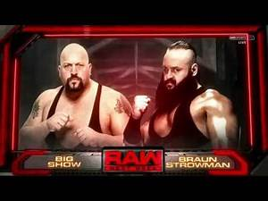 WWE RAW: Big Show vs Braun Strowman - Official Match Card