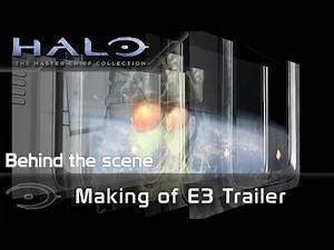 Halo 2 : Anniversary – Making of E3 Trailer (BTS)
