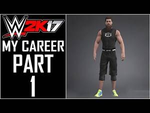 """WWE 2K17 - My Career - Let's Play - Part 1 - """"Basic Superstar Creation"""" 