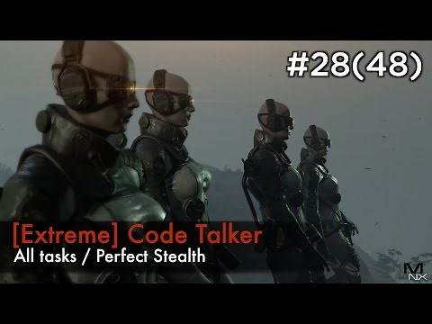 【MGSV:TPP】Episode 28(48) : [Extreme] Code Talker (S Rank/All Tasks/Perfect Stealth)