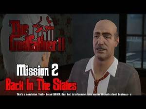 The Godfather 2 - Mission #2 - Back In The States
