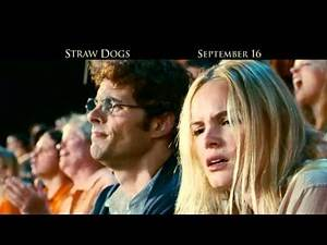 STRAW DOGS - On 9/16, Lock Your Doors