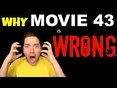 Why MOVIE 43 is Wrong - Chris Stuckmann