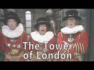 The Goodies Episode Reviews - 101 The Tower of London
