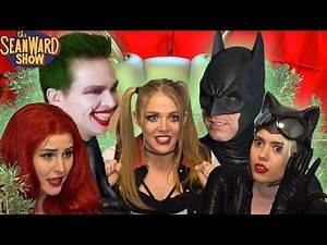 The Real World - SUPERHERO EDITION! Joker, Batman, Harley Quinn - The Sean Ward Show