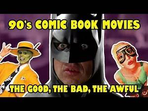 90's Comic Book Movies: The Good, The Bad, The Awful | Flickering Myth TV