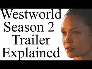 Westworld Season 2 Trailer Explained