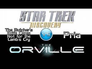 "Trek it or Wreck it #3: The Orville's ""Pria"" vs. Discovery's ""Butcher's Knife"""