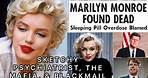 Marilyn Monroe's mysterious death! The cost of being a siren with powerful men