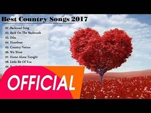 Top Country Songs Of 2017 - Best Country Music - Greatest Hits Billboard Music HitChart