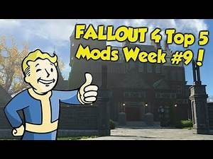 Fallout 4 Top 5 Mods of the Week #9 (Xbox One Mods)