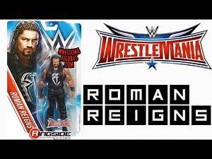 "WWE FIGURE INSIDER: Roman Reigns - WWE Series ""WrestleMania 32"" Toy Wrestling Action Figure"
