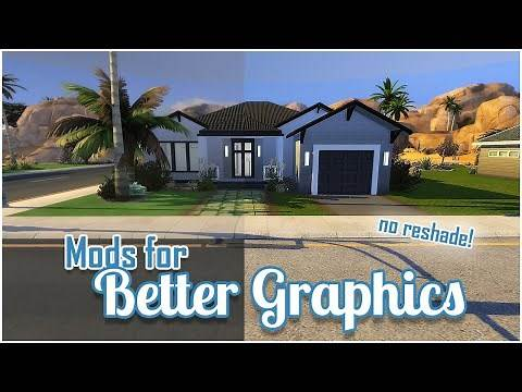 MODS FOR BETTER GRAPHICS IN THE SIMS 4 😍