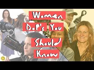 Female Cinematographers You Should Know 🎥 | Women Cinematographers in Hollywood 🎥