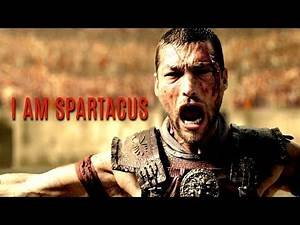 I AM SPARTACUS (r.i.p. Andy Whitfield) || Spartacus