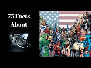 75 Facts About DC Comics