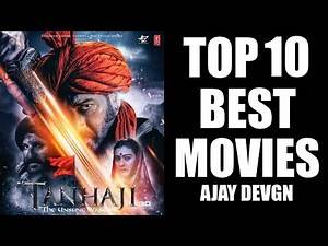 10 Must-Watch Movies | Best Movies of All Time |Best Performances of Ajay Devgn