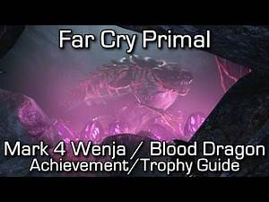 Far Cry Primal - Mark 4 Wenja Achievement/Trophy Guide (Blood Dragon Easter Egg)