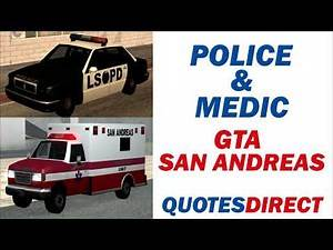 Police and Medic Quotes | GTA San Andreas