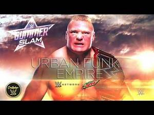 """WWE SummerSlam 2017 Official Promo Theme Song - """"Empire"""""""