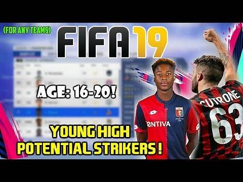 FIFA 19: BEST STRIKERS WITH HIGH POTENTIAL FOR ANY CAREER MODE TEAMS (16-20!)