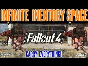 Fallout 4 - Inventory Glitch   Infinite Space   Unlimited Inventory Space Exploit   Over Encumbered