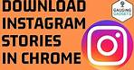 How to Download Instagram Stories with Google Chrome - Desktop Computer, Mac, or Chromebook