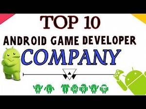 Top 10 Android Game Developer Company With Details