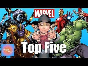 TOP FIVE MOST POWERFUL MARVEL CHARACTERS