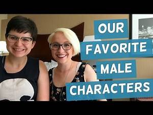 Our Favorite Male Characters