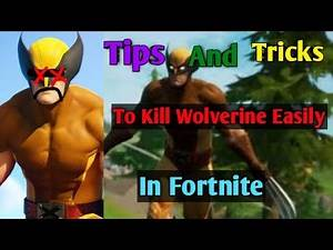 How To Kill Wolverine Easily In Fortnite!!! (Tips and Tricks)