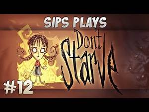 Sips Plays Don't Starve (Willow) - Part 12 - Mary and Me
