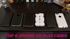 Top 6 iPhone 6s Plus Cases