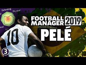 Pelé in Football Manager 2019 - Part 3 | FM19 Legends Reborn Experiment